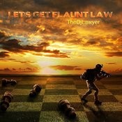 Let's Get Flaunt Law (Original Mix) Song