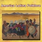 America Latina Folklore Songs