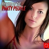 Rhythm Of The Party People, Vol. 2 Songs