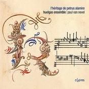 L'héritage De Petrus Alamire Songs
