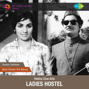 Ladies Hostel Songs