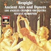 Respighi: Ancient Airs And Dances Songs
