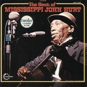 The Best Of Mississippi John Hurt Songs