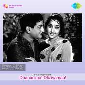 Dhanamma Dhaivamaa  Songs