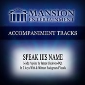 Speak His Name (Low Keyd-Eb-E Without Background Vocals) Song