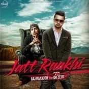 Jatt Raakhi Songs