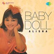 Baby Doll Alisha Songs