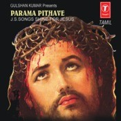 Parama Pithave (J.S.Songs Shine For Jesus) Songs