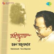 Rabindranath O Tarun Majumdar Songs