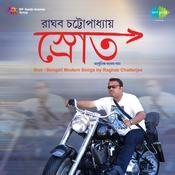 Srot - Raghab Chatterjee Songs