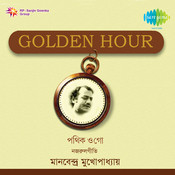 Golden Hour Manabendra Mukherjee Songs