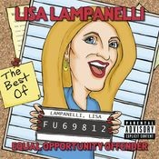 Equal Opportunity Offender: The Best of Lisa Lampanelli Songs