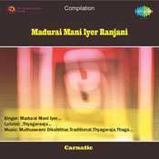 Madurai Mani Iyer Ranjani Songs