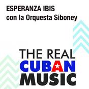Esperanza Ibis con la Orquesta Siboney (Remasterizado) Songs