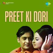 Preet Ki Dori Songs