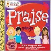 Praise Songs Songs