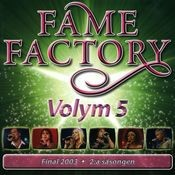 Fame Factory 5 Songs