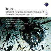Busoni : Piano Concerto & Fantasia contrappuntistica (-  APEX) Songs
