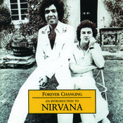 Forever Changing - An Introduction To Nirvana Songs