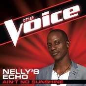 Ain't No Sunshine (The Voice Performance) Songs