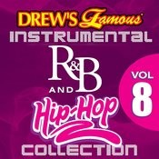 Drew's Famous Instrumental R&B And Hip-Hop Collection Vol. 8 Songs