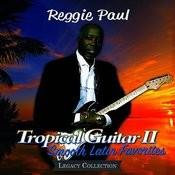 Tropical Guitar II: Smooth Latin Favorites Songs