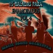 15 Baladas Para Enamorados, Vol. 4 Songs