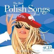 The Best Polish Songs...Ever ! Songs