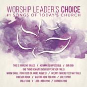 Worship Leader's Choice Songs