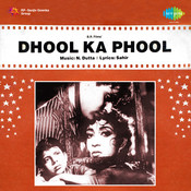 Dhool Ka Phool Songs