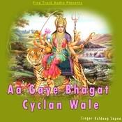 Aa Gaye Bhagat Cyclan Wale Songs