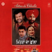 Mittran Da Chhalla Songs
