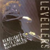 Best Live: Headlights, White Lines, Black Tar Rivers Songs