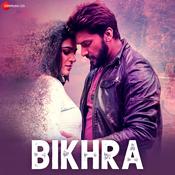 Bikhra Song