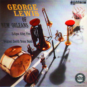 George Lewis Of New Orleans Songs
