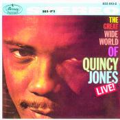 The Great Wide World Of Quincy Jones: Live! Songs