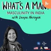 What's a Man? Masculinity in India - season - 1 Songs