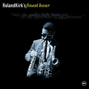 Roland Kirks Finest Hour Songs