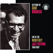 50 Years Of Dave Brubeck Live At The Monterey Jazz Festival 1958 2007 Songs