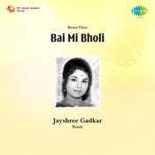 Bai Mi Bholi Songs