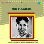 Nai Raahen Songs