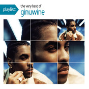 Playlist: The Very Best Of Ginuwine Songs