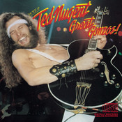 Great Gonzos: The Best Of Ted Nugent Songs