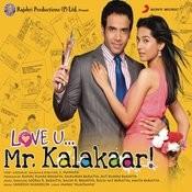 Love U...Mr.Kalakaar Songs