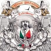 Viva Mexico Cabr*nes Songs