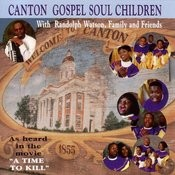 Canton Gospel Soul Children Songs