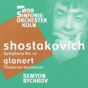Shostakovich - Symphony No.10/Glanert - Theatrum Bestiarum Songs
