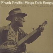Frank Proffitt Sings Folk Songs Songs