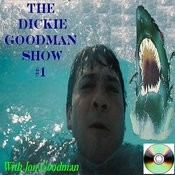 Dickie Goodman Show #1 With Jon Goodman Songs