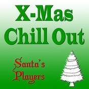 X-Mas Chill Out 1 Songs